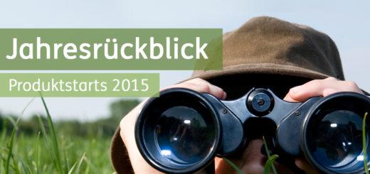 Jahresrueckblick_Produktstarts_2015